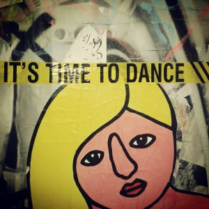 It's time to dance!