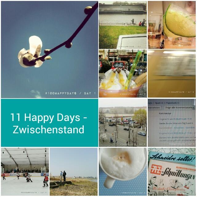 11 Happy Days: Zwischenstand