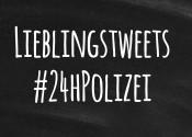 Lieblingstweets #24hPolizei